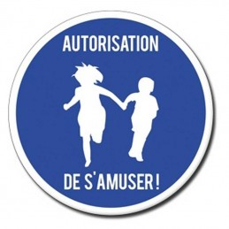autorisation de s'amuser