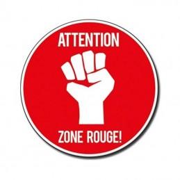 Plaque Zone Rouge !